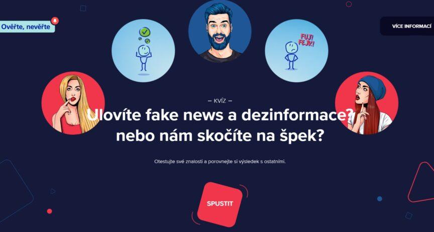 """Velký kvíz """"Ověřte, nevěřte"""". Ulovíte fake news a dezinformace? Nebo nám skočíte na špek?"""